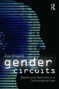 Gender Circuits 1st Edition 9780203859360 0203859367