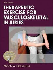 Therapeutic Exercise for Musculoskeletal Injuries 3rd Edition 9780736075954 073607595X