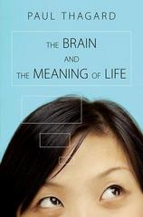 The Brain and the Meaning of Life 1st Edition 9781400834617 1400834619