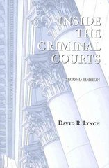 Inside the Criminal Courts 2nd Edition 9781594607448 1594607443