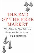 The End of the Free Market 0 9781591843016 1591843014