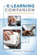 E-Learning Companion: A Student's Guide to Online Success (Available Titles Coursemate) 3rd edition 9781439082454 1439082456