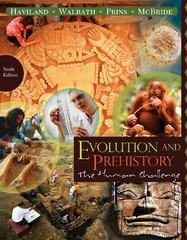 Evolution and Prehistory: The Human Challenge 9th edition 9780495812197 0495812196