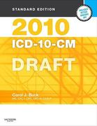2010 ICD-10-CM, Standard Edition DRAFT (Softbound) 0 9781416025672 1416025677