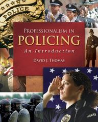 Professionalism in Policing: An Introduction 1st Edition 9780495091899 0495091898