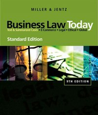 Business Law Today, Standard Edition 9th Edition 9780324786521 0324786522