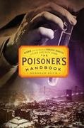 The Poisoner's Handbook 0 9781594202438 1594202435