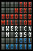 The Next Hundred Million 1st Edition 9781594202445 1594202443