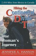 Hiking the Continental Divide Trail 0 9781568251202 1568251203