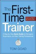 The First-Time Trainer 2nd Edition 9780814415597 0814415598
