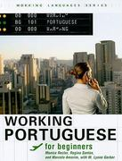 Working Portuguese for Beginners 1st Edition 9781589016385 1589016386