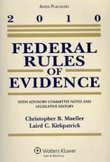 Federal Rules of Evidence 2010 Statutory Supplement 0 9780735590632 073559063X