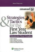 Strategies Tactics First Year Law Student (Maximize Your Grades) 0 9780735591073 0735591075