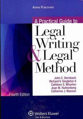 A Practical Guide to Legal Writing and Legal Method 4th edition 9780735591899 073559189X