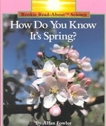 How Do You Know It's Spring? 0 9780516449142 0516449141