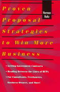 Proven Proposal Strategies to Win More Business 1st Edition 9781574100884 1574100882
