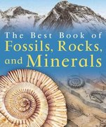 The Best Book of Fossils, Rocks & Minerals 0 9780753460818 0753460815