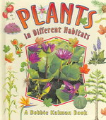 Plants in Different Habitats 1st edition 9780778722823 0778722821