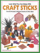 Look What You Can Make with Craft Sticks 1st edition 9781563979972 1563979977