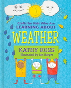 Crafts for Kids Who Are Learning about Weather 0 9780761327967 0761327967