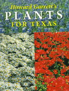 Howard Garrett's Plants for Texas 0 9780292727885 0292727887