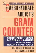 The Carbohydrate Addict's Gram Counter 0 9780451177179 0451177177