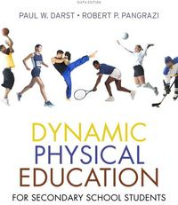 Dynamic Physical Education for Secondary School Students 6th Edition 9780321536792 0321536797