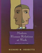 Modern Human Relations at Work 7th edition 9780030223747 0030223741