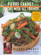 Pierre Franey Cooks with His Friends 0 9781885183606 1885183607