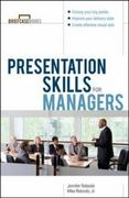 Presentation Skills For Managers 1st Edition 9780071379304 0071379304