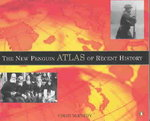 The New Penguin Atlas of Recent History 2nd edition 9780140515046 0140515046