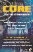 Core Realities of Youth Ministry 1st Edition 9780310255130 0310255139