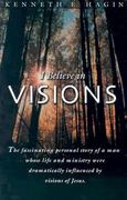 I Believe in Visions 2nd edition 9780892765089 0892765089