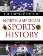 The Encyclopedia of North American Sports History 2nd edition 9780816050710 0816050716