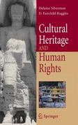 Cultural Heritage and Human Rights 1st edition 9780387713120 0387713123
