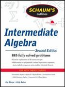 Schaum's Outline of Intermediate Algebra, Second Edition 2nd Edition 9780071629997 0071629998