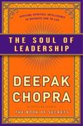 The Soul of Leadership 1st Edition 9780307408068 030740806X