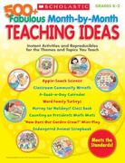 500+ Fabulous Month-by-Month Teaching Ideas 0 9780545176590 054517659X