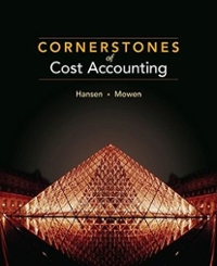 Cornerstones of Cost Accounting 1st edition 9780538736787 053873678X