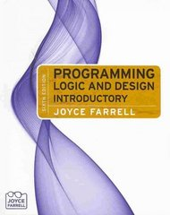 Programming Logic and Design, Introductory 6th edition 9780538744775 0538744774