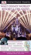 DK Eyewitness Travel Guide: Walt Disney World Resort  &  Orlando 0 9780756661557 0756661552
