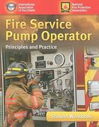 Fire Service Pump Operator: Principles And Practice, Student Workbook 1st Edition 9780763760571 0763760579