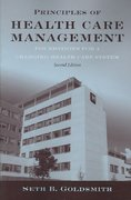 Principles Of Health Care Management: Foundations For A Changing Health Care System 2nd edition 9780763768652 0763768650