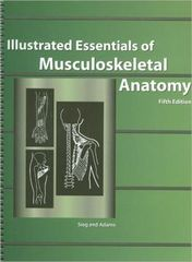 Illustrated Essentials of Musculoskeletal Anatomy 5th Edition 9780935157079 0935157077