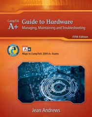 A+ Guide to Hardware 5th edition 9781111810276 1111810273