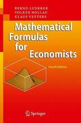 Mathematical Formulas for Economists 4th edition 9783642040788 3642040780