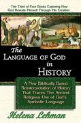 The Language of God in History 0 9780975913123 0975913123