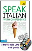 Speak Italian with Confidence with Three Audio CDs: A Teach Yourself Guide 2nd edition 9780071664622 0071664629