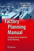 Factory Planning Manual 0 9783642036347 3642036341