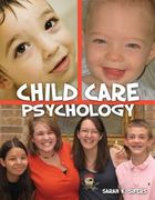 Child Care Psychology 1st edition 9780757563294 0757563295